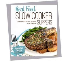Rodale Books Real Food Slow Cooker Suppers: Easy, Family-Friendly Recipes from Scratch Rib Recipes, Copycat Recipes, Real Food Recipes, Salad Recipes, Cooking Recipes, Chicken Recipes, Yummy Food, Slow Cooker Beef, Slow Cooker Recipes