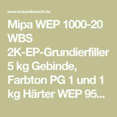 Mipa WEP 1000-20 WBS 2K-EP-Grundierfiller 5 kg Gebinde, Farbton PG 1 und 1 kg Härter WEP 9500-25-mip14261-kit