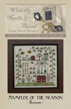 """Sampler of the Season Summer"" is the title of this cross stitch pattern from With Thy Needle and Thread. This is the fourth and final cros..."