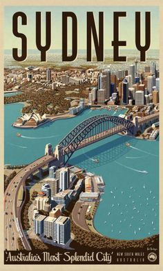 Sydney, Splendid City - Vintage Travel Poster by James Northfield. The Travel Lovers @ http://www.phuketon.com/phuket-videos