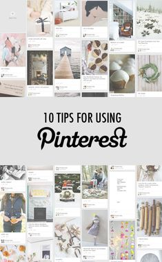 10 Tips for Using Pinterest