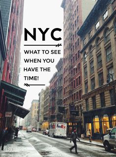 nyc: what to see when you have the time.