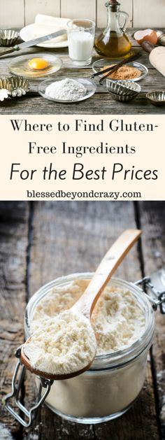Where to Find Gluten-Free Ingredients for the Best Price. #blessedbeyondcrazy #glutenfree