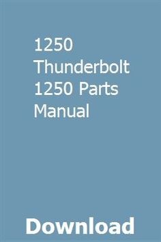 1250 Thunderbolt 1250 Parts Manual pdf download full online