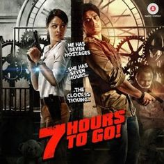7 Hours to GO Hindi Movie Songs