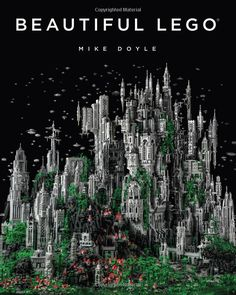 Beautiful LEGO by Mike Doyle: A compendium of the work of 77 artists, who offer a wildly divergent results: from portraits of Freddie Mercury and the monsters from Alien to dissected frogs, space stations, and chromed-out hot rods.  #Book #LEGO