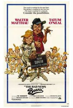The Bad News Bears original American movie poster from 1976 by Jack Davis. Walter Matthau and Tatum O'Neil. Walter Matthau, 1976 Movies, Comedy Movies, Funny Films, Funniest Movies, 80s Movies, Famous Movies, Cinema Movies, Cult Movies