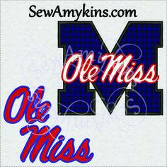 Ole Miss U of MS applique & fill stitch machine embroidery design 6 files, college university logo - SewAmykins