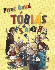 Piret Raud: Tóbiás és a – ekultura. Tobias, Peanuts Comics