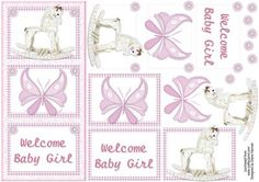 Welcome Baby Girl on Craftsuprint designed by Diane Hannah - Welcome baby girl has three layered sections. Includes decoupage elements. - Now available for download!
