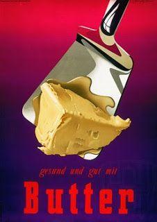 Gesund und gut mit Butter (Healthy and good with Butte), Switzerland, by Donald Brun (Museum of Design Zurich, poster collection) Vintage Food Posters, Vintage Advertising Posters, Vintage Advertisements, Poster Vintage, Retro Posters, Retro Ads, Vintage Prints, Pub Vintage, Vintage Kitchen
