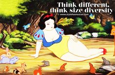 A lovely, curvacious snow white!!   Think different,  think size diversity!