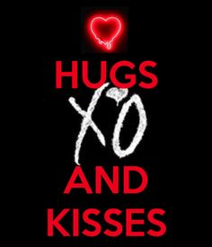 HUGS AND KISSES. Another original poster design created with the Keep Calm-o-matic. Buy this design or create your own original Keep Calm design now. Hugs And Kisses Quotes, Hugs N Kisses, Hug Quotes, Kissing Quotes, Quotes For Him, Be Yourself Quotes, Love My Man, My True Love, Love You