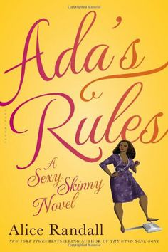 Ada's Rules: A Sexy Skinny Novel by Alice Randall http://www.amazon.com/dp/1608198278/ref=cm_sw_r_pi_dp_5ElRtb05ZTYWYEC5