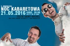 On behalf of the organizers we invite you to the 5th jubilee edition of the Brussels Cabaret Night, which will be held on May 21, 2015 at 8pm in Brussels. Th Neo-Nówka Cabaret will perform on this day.  The event is held under Link to Poland's media patronage.