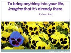 Just imagine....http://sherievenner.com/inspirational-picture-quotes/