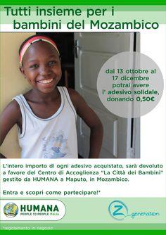 """HUMANA e Z Generation abbigliamento bambino ancora insieme per i bambini del Mozambico: fino al 17 dicembre, potrai richiedere l'adesivo solidale di HUMANA per confezionare i tuoi regali di Natale.   L'intero ricavato della campagna sarà devoluto al Centro di Accoglienza di HUMANA """"La Città dei Bambini"""" a Maputo"""