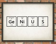 Genius Wall Art Poster - Periodic Table of Elements Art - Scientific Home Decor - Chemistry