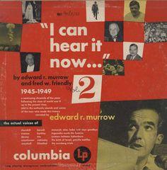 Edward R. Murrow - I Can Hear It Now Vol. 2