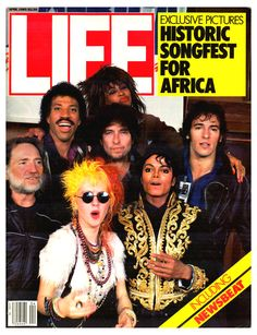 """We Are the World"" - Life Magazine (April, 1985)"