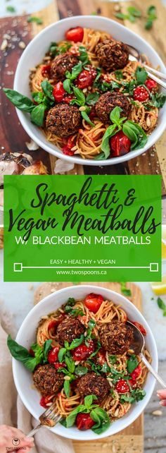 Spaghetti and Vegan Meatballs | Easy, Healthy, Vegan, Gluten-free | TWO SPOONS