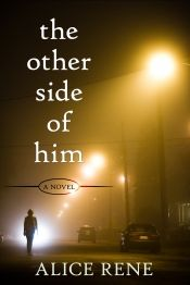 The Other Side of Him by Alice Rene - Temporarily FREE! @OnlineBookClub