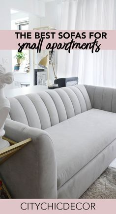 The Best Sofas for Small Spaces - City Chic Decor Live in a small apartment? Struggle with finding furniture to fit in your small space? These chic, Apartment Couch, Small Apartment Furniture, Small Apartment Living, Design Apartment, Small Apartment Decorating, Small Living Rooms, Living Room Furniture, Studio Apartment, Apartment Ideas