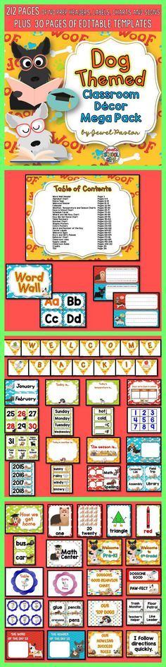 Dog Theme | Dog Theme Treat your doggone good learners to this Dog Themed Classroom Decor Mega Pack. It comes with 212 pages of NO PREP HEADERS, LABELS, CHARTS AND SIGNS plus 30 pages of EDITABLE PARTS/TEMPLATES.