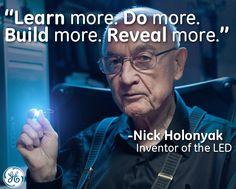 Meet Nick Holonyak, the father of modern light.