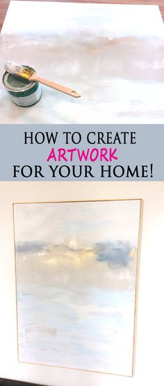 How to Create Artwork for Your Home