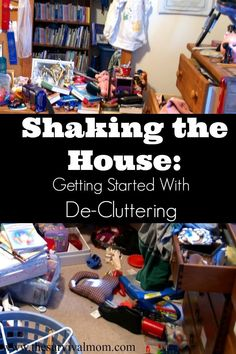 Shaking the House: Getting Started With Decluttering - Survival Mom Declutter Your Home, Organizing Your Home, Organizing Tips, Decluttering Ideas, Organising, Clutter Control, D House, Thing 1, Homekeeping