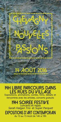 """Rencontres artistiques """"Chevagny nouvelles passions"""" le 14 août 2016 : http://clun.yt/28LPINK"""
