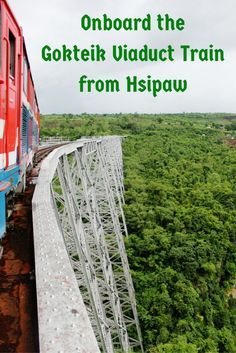Another of Myanmar's wonderful train journeys is the route crossing the Gokteik…