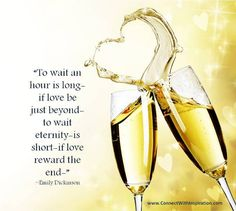 """""""To wait an hour is long- if love be just beyond- to wait eternity- is short- if love reward the end-"""" ~Emily Dickinson Valentine's Day Quotes, Best Quotes, Awesome Quotes, Waiting For Love Quotes, Emily Dickinson Quotes, Inspirational Quotes About Love, Love Images, Happily Ever After, Food For Thought"""