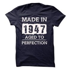 Made In 1947 Aged T... T-Shirts Hoodie