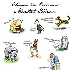 I am so glad someone else noticed this!!! Winnie the Pooh and Mental Illness ...