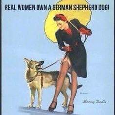 Real Women own a German Shepherd Dog!!