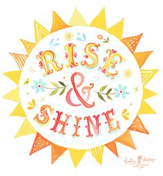 Rise & Shine 8x10 Print. $18.00, via Etsy. by Katie Daisy. I love love love all of her work.