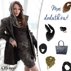 Ciepły szalik, miękki komin, a może efektowna torebka? Pamiętajcie, że dodatki są bardzo ważne! : ) #semperfashion #moda #modapolska #inspiracje #stylish #women #kobietasemper