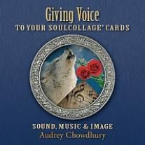 Giving Voice to Your SoulCollage® Cards: Sound Music & Image CD | Hanford Mead Publishers, Inc.
