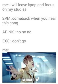 I'm trapped .... (I Will never leave K-pop)