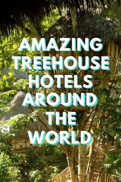 Get back to nature and immerse yourself in mothers earths beauty by staying in one of these incredible treehouse hotels around the world (click through to see)