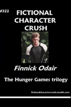 Fictional Character Crush: Finnick Odair.  Can't wait for the movie!!!!!