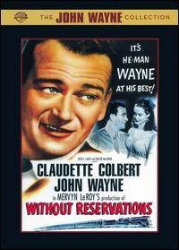 """Without Reservations""  movie #94.  May, 1946.  directed by Mervyn LeRoy.  With Claudette Colbert, Don Defore, Anne Triola."