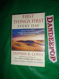 First Things First Every Day 1997 Book find me at www.dandeepop.com