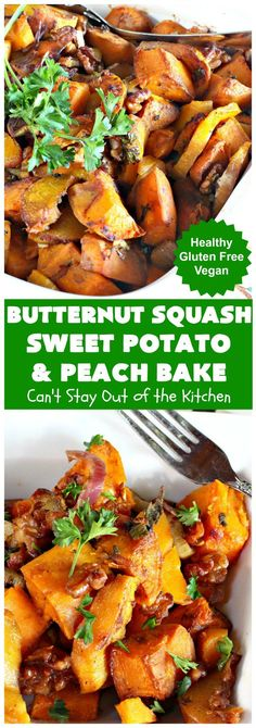 Butternut Squash, Sweet Potato and Peach Bake | Can't Stay Out of the Kitchen | this #healthy, #vegan