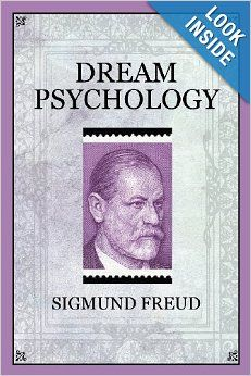 Dream Psychology: Sigmund Freud: 9781619491311: Amazon.com: Books