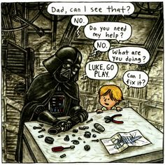 Luke, go play! Star Trek Humor, Star Wars Meme, Star Wars Comics, Star Wars Fan Art, Darth Vader Meme, Darth Vader And Son, Reylo, Love Stars, Fanart