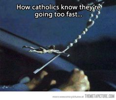 How Catholics know they're going too fast
