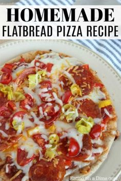 Try this easy homemade flatbread pizza recipe that your family will love. Flat bread pizza is ready in 15 minutes or less making it a fun family dinner!